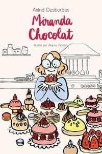 Astrid Desbordes - Miranda chocolat.