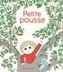 Astrid Desbordes et Pauline Martin - Petite Pousse - Une histoire d'Archibald.