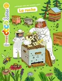 Astrid Dumontet et Mathilde George - La ruche.