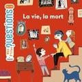 Astrid Dumontet et Alexandra Huard - La vie, la mort.