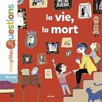 Astrid Dumontet - La vie, la mort.