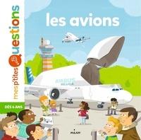 Astrid Dumontet et Fabrice Mosca - Les avions.