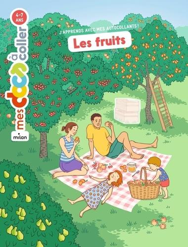 Astrid Dumontet et Sandrine Thommen - Les fruits.