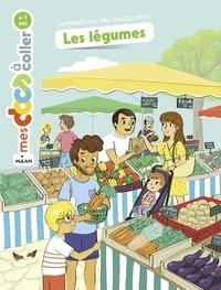 Astrid Dumontet et Mélanie Roubineau - Les légumes.