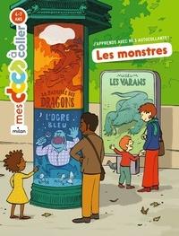 Astrid Dumontet et Martin Desbat - Les monstres.