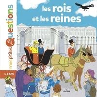 Astrid Dumontet et Ariane Pinel - Les rois et les reines.