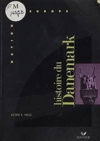 Astrid-E Helle - Histoire du Danemark.