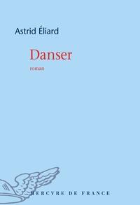 Astrid Eliard - Danser.