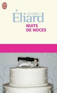 Astrid Eliard - Nuits de noces.