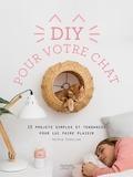 Astrid Eudeline - DIY pour votre chat.