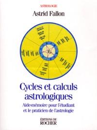 CYCLES ET CALCULS ASTROLOGIQUES. Aide-mémoire pour létudiant et le praticien de lastrologie.pdf