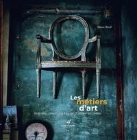 Astrid Franchet Editions - Les métiers d'art - Itinéraire photographique d'atelier en atelier.