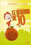 Astrid Guyart et Olivier Loyen - Le rebond de Jo - Avec Emmeline NDongue.