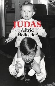 Téléchargement gratuit de livres audio pour l'ipod Judas  - Une chronique familiale 9782364683396 (Litterature Francaise) par Astrid Holleeder