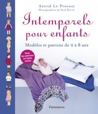 Astrid Le Provost - Intemporels pour enfants - Modèles et patrons de 2 à 8 ans.
