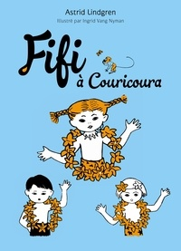 Astrid Lindgren - Fifi à Couricoura.