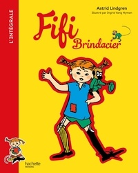 Astrid Lindgren - Fifi Brindacier L'intégrale : .