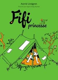 Astrid Lindgren - Fifi princesse.