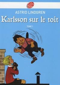 Astrid Lindgren - Karlsson sur le toit Tome 1 : .