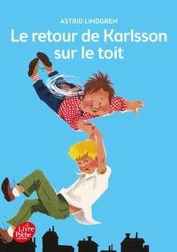 Astrid Lindgren - Karlsson sur le toit Tome 2 : Le retour de Karlsson sur le toit.