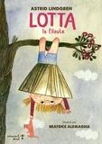 Astrid Lindgren et Beatrice Alemagna - Lotta la filoute.