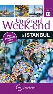 Astrid Lorber et Marie-France Farré - Un grand week-end à Istanbul - Avec un plan détachable.