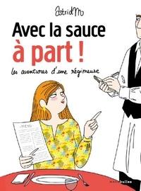 Astrid M - Avec la sauce à part !.