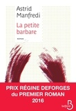Astrid Manfredi - La Petite Barbare.