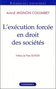 Astrid Mignon-Colombet - L'exécution forcée en droit des sociétés.