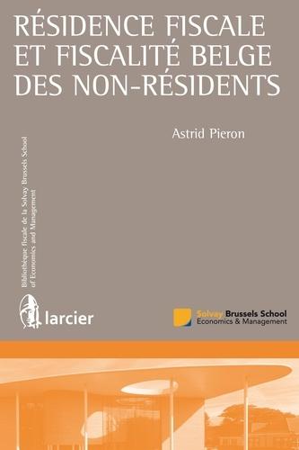 Astrid Pieron - Résidence fiscale et fiscalité belge des non-résidents.