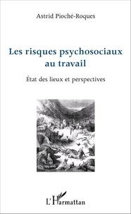 Les risques psychosociaux au travail - Etat des lieux et perspectives.pdf