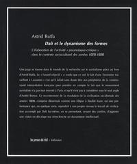"""Astrid Ruffa - Dali et le dynamisme des formes - L'élaboration de l'activité """"paranoïaque-critique"""" dans le contexte socioculturel des années 1920-1930."""