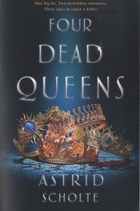 Astrid Scholte - Four Dead Queens.