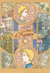 Astrid Sterin - Le Page de l'Aurore.