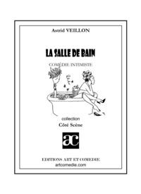 Astrid Veillon - La salle de bain.
