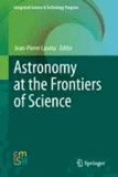 Jean-Pierre Lasota - Astronomy at the Frontiers of Science.