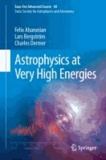 Astrophysics at Very High Energies - Saas-Fee Advanced Course 40. Swiss Society for Astrophysics and Astronomy.