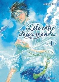 Asuka Ishii - L'île entre deux mondes Tome 1 : .