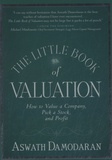 Aswath Damodaran - The Little Book of Valuation.