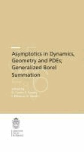 Ovidiu Costin - Asymptotics in Dynamics, Geometry and PDEs; Generalized Borel Summation - Proceedings of the conference held in CRM Pisa, 12-16 October 2009, Vol. I.