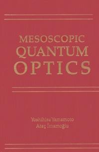MESOSCOPIC QUANTUM OPTICS.pdf