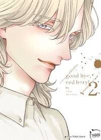 Atami Michinoku - Good bye, red beryl Tome 2 : .