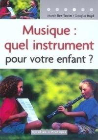 Atarah Ben-Tovim - Musique : quel instrument pour votre enfant ?.
