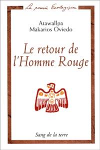Histoiresdenlire.be Le retour de l'Homme rouge. Entretiens avec six chamans d'Amérique latine Image