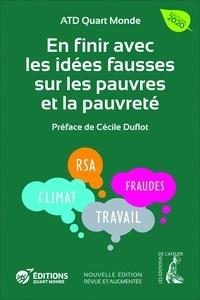 ATD Quart Monde et Jean-Christophe Sarrot - En finir avec les idées fausses sur les pauvres et la pauvreté.