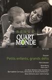ATD Quart Monde - Quart Monde N° 235, septembre 20 : Petits enfants, grands défis.