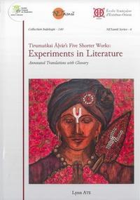 Ate Lynn - Tirumankai Alvar's Five Shorter Works - Experiments in Literature.