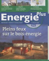 Stéphane Signoret - Energie Plus N° 429, Supplément : Pleins feux sur le bois-énergie.
