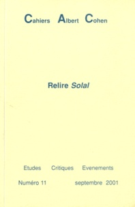 Philippe Zard - Cahiers Albert Cohen N° 11, Septembre 200 : Relire Solal.