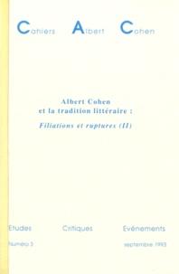 Denise Rachel Goitein-Galpérin - Cahiers Albert Cohen N° 3, Septembre 1993 : Albert Cohen et la tradition littéraire : Filiations et ruptures - 2e partie.